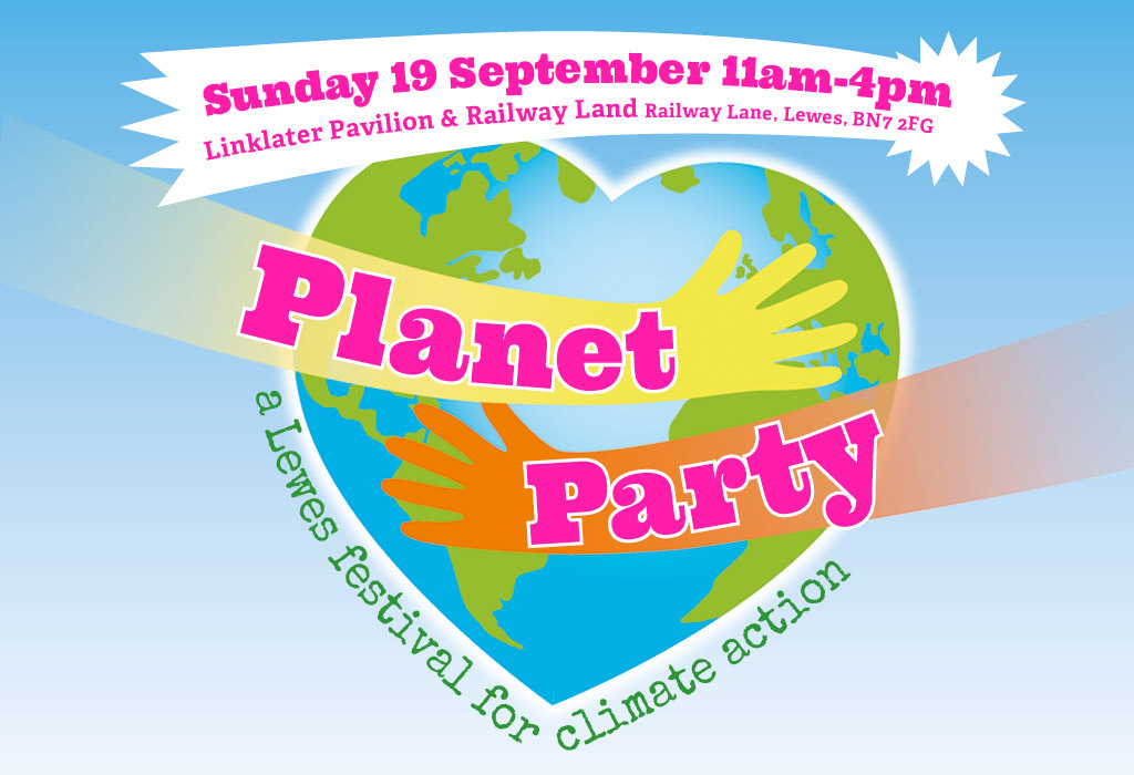 Planet Party – a Lewes festival for climate action